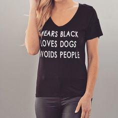 Wears Black  Loves Dogs Avoids People  Haha love this #comingsoon #truth #boutique