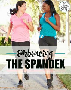 A few words on sporting spandex. | Fit Bottomed Girls