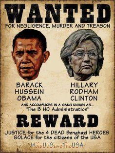 wanted poster obama and hillary bengahzi Obama Clinton, Obama Hillary, Le Pilates, Are You Serious, God Bless America, Barack Obama, We The People, Wake Up, Islam