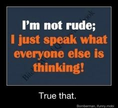 I sure do don't I? My Mom always said Stacey you will have a lot of people that like you cause you speak your mind and a lot don't like you cause you speak your mind but don't ever stop just cause they don't want you to be you and say it like it is.