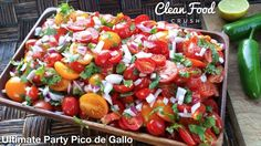 CleanFoodCrush Ultimate Party Pico de Gallo http://cleanfoodcrush.com/ultimate-party-pico/