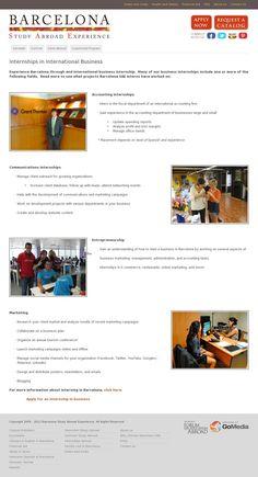 Ceci est un lien vers un site de Study Abroad Experience, ils offrent un stage en communications à Barcelone.
