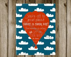 Dr Suess Quote  Hot Air Balloon Instant by LittleSycamorePrints, $4.00