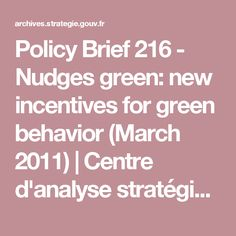 Policy Brief 216 - Nudges green: new incentives for green behavior (March 2011) | Centre d'analyse stratégique