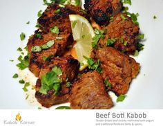 BEEF BOTI KABOB                       . Tender Sirloin beef chunks marinated with yogurt and traditional Pakistani herbs & spices.