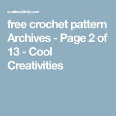 free crochet pattern Archives - Page 2 of 13 - Cool Creativities