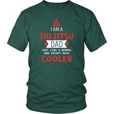 Show how much you love Brazilian Jiu Jitsu wearing I am a Jiu Jitsu Dad Just like a normal Dad except much cooler. Check more Brazilian Jiu Jitsut-shirts.
