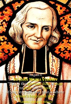 August 4: ST. JOHN MARIA VIANNEY Patron of Priests. Divine Office 2nd reading. Dear friends, Happy Feast Day of St. John Maria Vianney to all of you and to all the priests in the world! It is a spe…