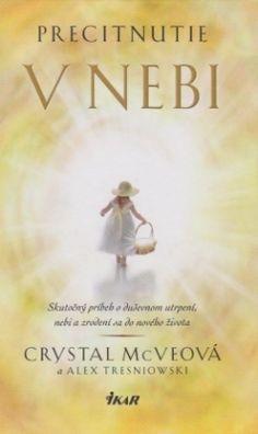 Precitnutie v nebi : Ver.sk - kresťanský internetový obchod, knihy, cd, dvd, tričká