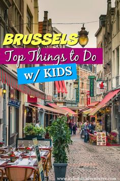 Best Things to Do in Brussels with KIDS | Brussels Travel Tips #brussels #europetrip #citybreaks #Belgium #travel