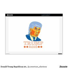 "Donald Trump Republican 2016 17"" Laptop Decal. 2016 American elections 17"" laptop decal with an illustration showing American real estate magnate, television personality, politician and Republican 2016 presidential candidate Donald John Trump isolated background. #Trump2016 #republican #americanelections #elections #vote2016 #election2016"
