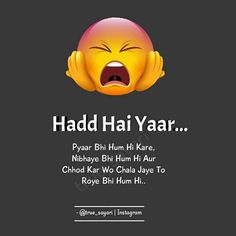 Na karia Kuch bhi.😅just like me. Love Hate Quotes, Quotes About Hate, Secret Love Quotes, Love Picture Quotes, Crazy Girl Quotes, Funny Attitude Quotes, Mixed Feelings Quotes, Good Thoughts Quotes, Cute Funny Quotes