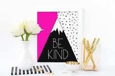Be kind  pink bright digital print by eRoseImagery