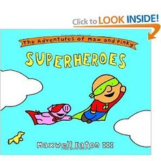 The Adventures of Max and Pinky: Superheroes: Maxwell Eaton