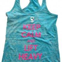 Keep Calm & Lift Heavy