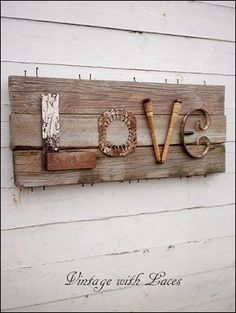 Love Sign made from repurposed vintage finds and pallet wood Love Signs, Diy Signs, Crafts To Make, Diy Crafts, Junk Art, Wood Pallets, Pallet Wood, Pallet Art, Deco Design