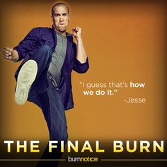 Jesse Porter...the final burn. That's how we do it!