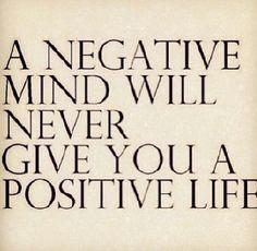 Siempre enfocarse en lo positivo.