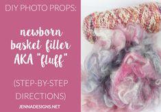 """DIY Photo Prop: Newborn Basket Filler AKA """"Fluff"""""""