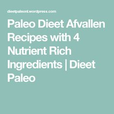 Are you bored of same old eating habits and searching for some rich koolhydraatarm dieet recepten Or paleo dieet afvallen recipes? Then look no more as Dieet Paleo offers combination of both i.e protein or carb rich recipes to ensure that you attain healthy and effective weight loss without doing any hard workout.