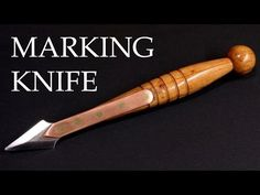 Making a vintage marking knife - YouTube