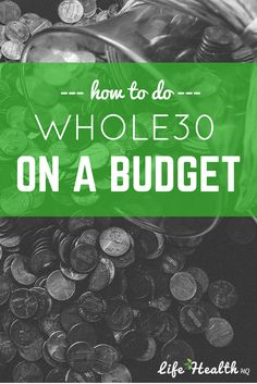 How to do the Whole30 program on a budget!