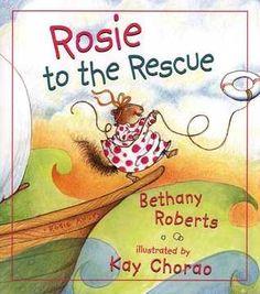 Bethany Roberts.  Illustrated by Kay Chorao.  E Rob