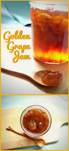 Golden grape jam - a sweet, spicy and delicious preserve.