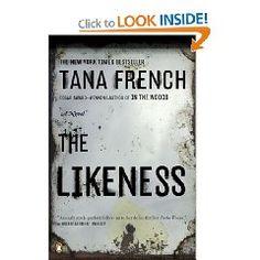 """Tana French's """"The Likeness"""""""