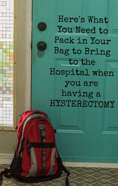 Packing tips to help you decide what to bring to the hospital when you are having a hysterectomy (plus 7 things you really should leave at home). Hospital List, Packing Hospital Bag, Hospital Bag Checklist, Life After Hysterectomy, Partial Hysterectomy, Fibroid Surgery, Surgery Recovery, Friends Day, Bring It On
