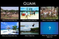 Guam...hahaha!