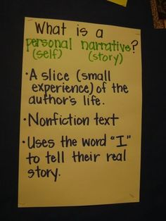 "Personal Narrative anchor chart. Love the ""slice of the author's life"""