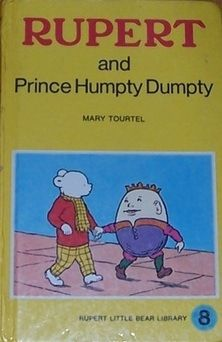 Rupert & Prince Humpty Dumpty: Mary Tourtel: 1970s Children's Books - Cost £3.99