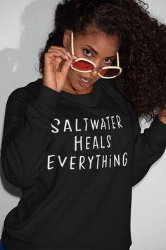 Saltwater Heals Everything Sweatshirt, Beach Sweatshirt, Summer Vacation Sweatshirt Pullover, Crew Neck Sweatshirt, Funny Birthday Gifts, Black Women Fashion, Black And Navy, Minimalist Fashion, Minimalist Style, Unisex, Trending Outfits