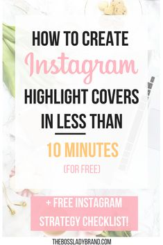 How to: Make Instagram Highlight Covers. Here is a quick tutorial on how to create the popular Instagram Highlight Covers for free with Canva. thebossladybrand.com #Instagram #Appsforiphone #freebie #canva #blogger #instagramstory