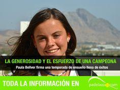 Generosidad y esfuerzo sostienen una temporada plagada de éxitos. La valenciana Paula Bellver, de DROP SHOT, nos lo cuenta.