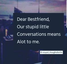 Please..again Bestfrnd Quotes, Desi Quotes, Crazy Quotes, Funny Quotes, Dear Best Friend, Best Friends Funny, Genius Quotes, Amazing Quotes, Besties Quotes
