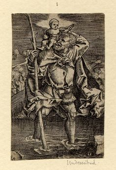1530 - 1550 - Print made by Monogrammist RB (after Durer) - St Christopher; frontal view, moving to r foreground; the saint looking at the nude Christ Child, his l arm lifted to support the child; the hermit in l background. Engraving