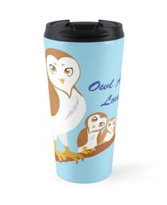 Owl Always Love You! Travel Mug #owls #birds #mother #animals #babies