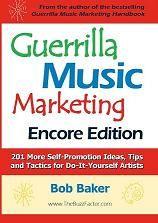 A Guerrilla Music Marketing book!! :)