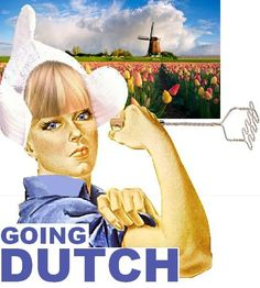 Going Dutch-everyone pays their own bill. Opera Software, Dutch Words, Going Dutch, Dutch Golden Age, My Big Love, Family Roots, My Ancestors, My Heritage, Vintage Posters