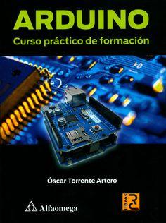 ARDUIN  O+Curso+práctico+de+formación+-+Óscar+Torrente+Artero-FREELIBROS.jpg (448×600)