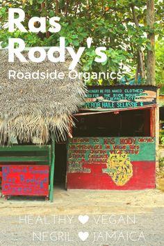 Ras Rody's Roadside Organics - Ital Vegan Restaurant in Negril, Jamaica