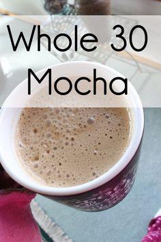 Whole 30 Mocha
