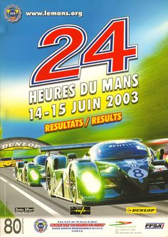 Le Mans 2003 featuring the Bentley Poster Ads, Car Posters, Road Race Car, Race Cars, Lemans Car, 24 Hours Le Mans, 24h Le Mans, The Great Race, School Posters