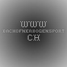 www.bachofnerbogensport.ch