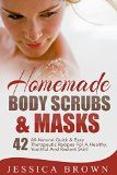 Homemade Body Scrubs: 42 All-Natural Quick And Easy Therapeutic Recipes For A Healthy, Youthful And Radiant Skin! (DIY Body Scrubs, Organic Body Scrubs, Body Scrub Recipes) - http://howtomakeastorageshed.com/articles/homemade-body-scrubs-42-all-natural-quick-and-easy-therapeutic-recipes-for-a-healthy-youthful-and-radiant-skin-diy-body-scrubs-organic-body-scrubs-body-scrub-recipes/