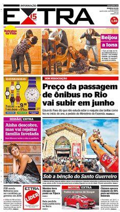 24-04-2013 - Capas do Jornal Extra - Primeira página do Jornal Extra do Rio - Extra Online