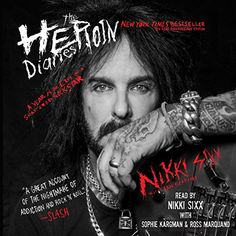The Heroin Diaries: 10 Year Anniversary Edition: A Year in the Life of a Shattered Rock Star - In honor of the 10-year anniversary of The Heroin Diaries, Nikki Sixx's definitive and best-selling memoir on drug addiction is now available on audio for the first time, read by Nikki Sixx! This shocking, gripping, and at times darkly hilarious memoir explores Nikki's yearlong war with a vicious...