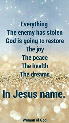 Everything. In Jesus name.